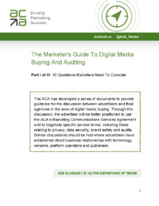 The Marketer's Guide to Digital Media Buying And Auditing, Pt. 1: 10 Questions Marketers Needs to Consider